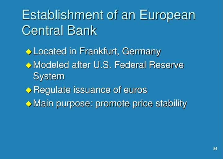 Establishment of an European Central Bank