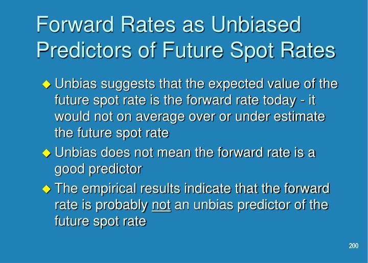Forward Rates as Unbiased Predictors of Future Spot Rates