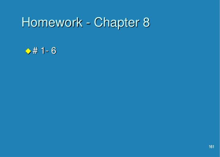 Homework - Chapter 8