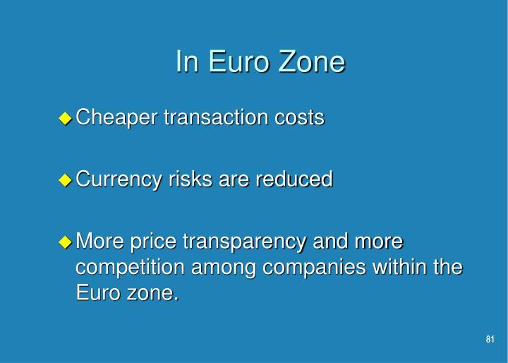 In Euro Zone