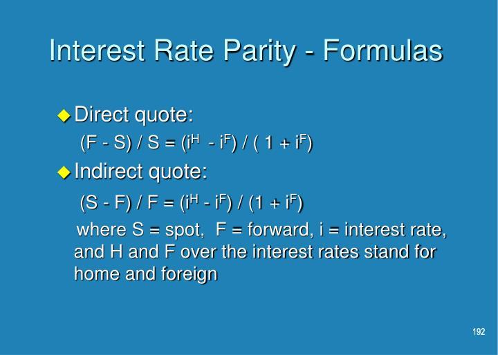 Interest Rate Parity - Formulas