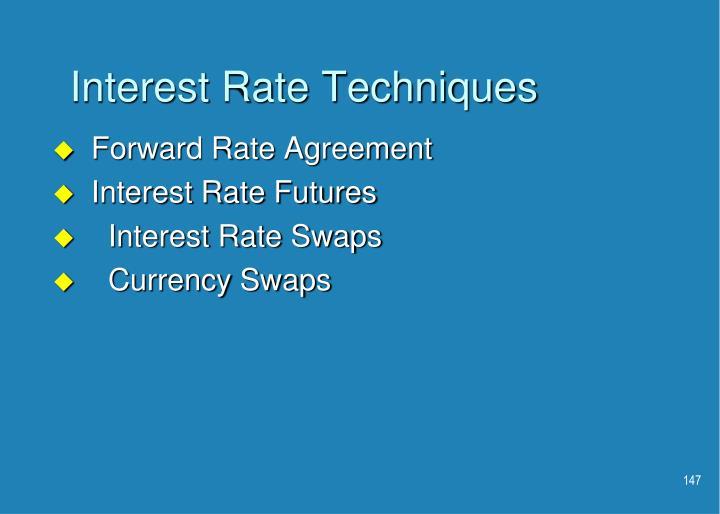 Interest Rate Techniques