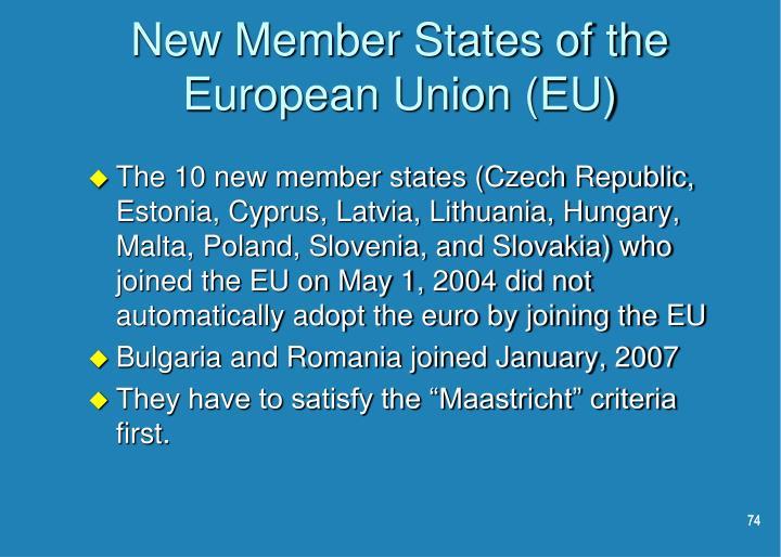New Member States of the European Union (EU)