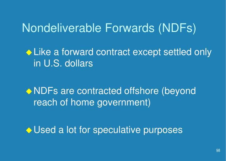 Nondeliverable Forwards (NDFs)
