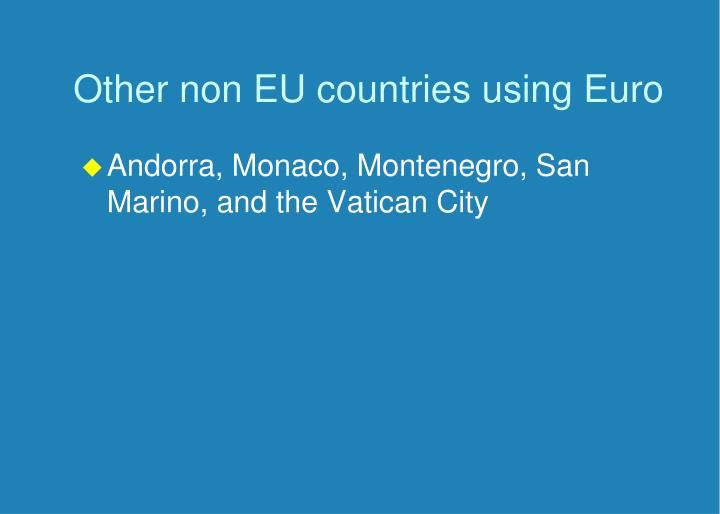 Other non EU countries using Euro