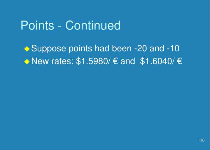 Points - Continued