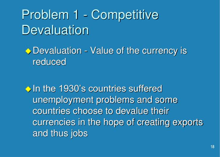 Problem 1 - Competitive Devaluation