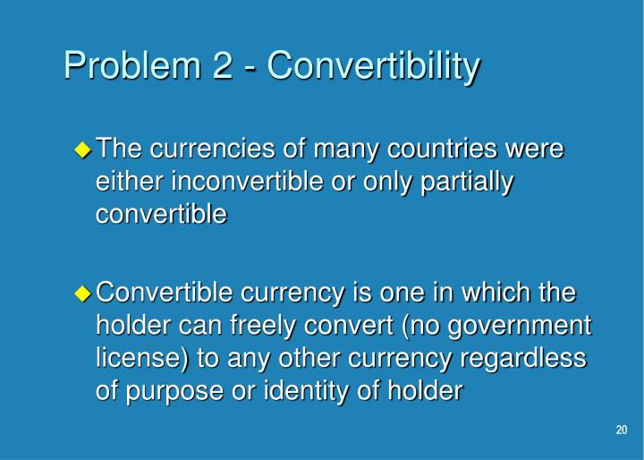 Problem 2 - Convertibility