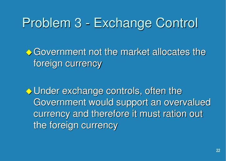 Problem 3 - Exchange Control