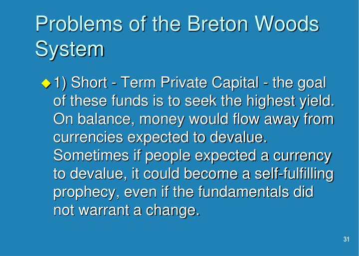 Problems of the Breton Woods System