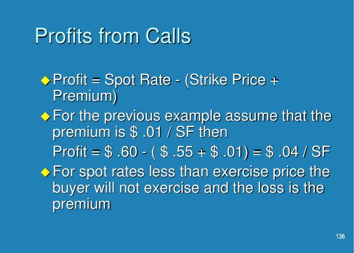 Profits from Calls