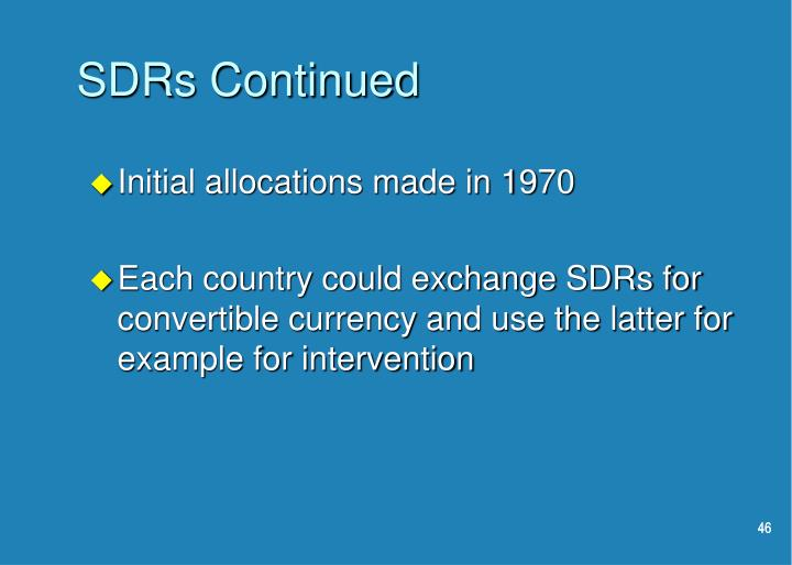 SDRs Continued