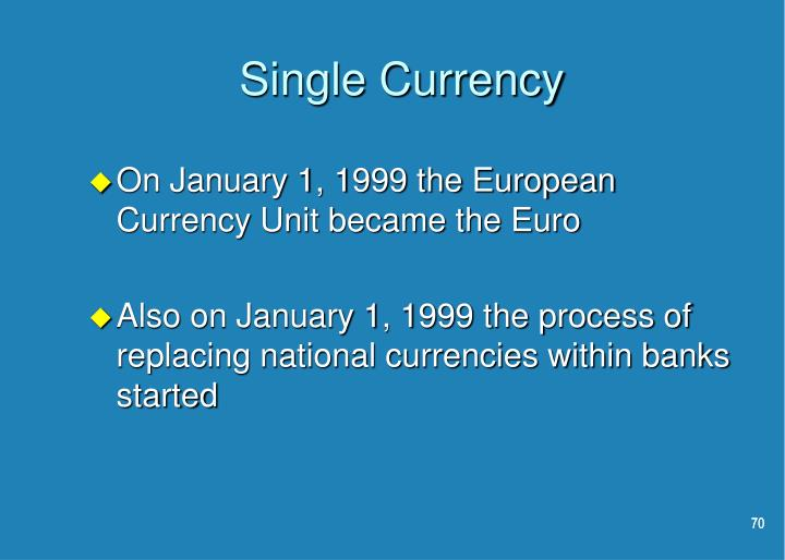 Single Currency