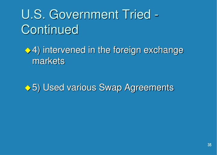 U.S. Government Tried - Continued