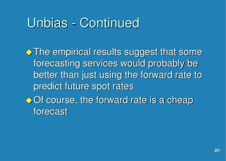 Unbias - Continued