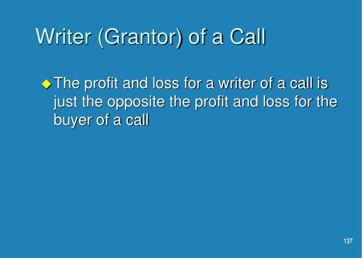 Writer (Grantor) of a Call