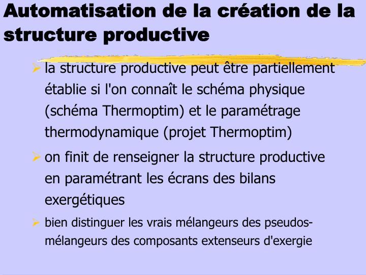 Automatisation de la création de la structure productive