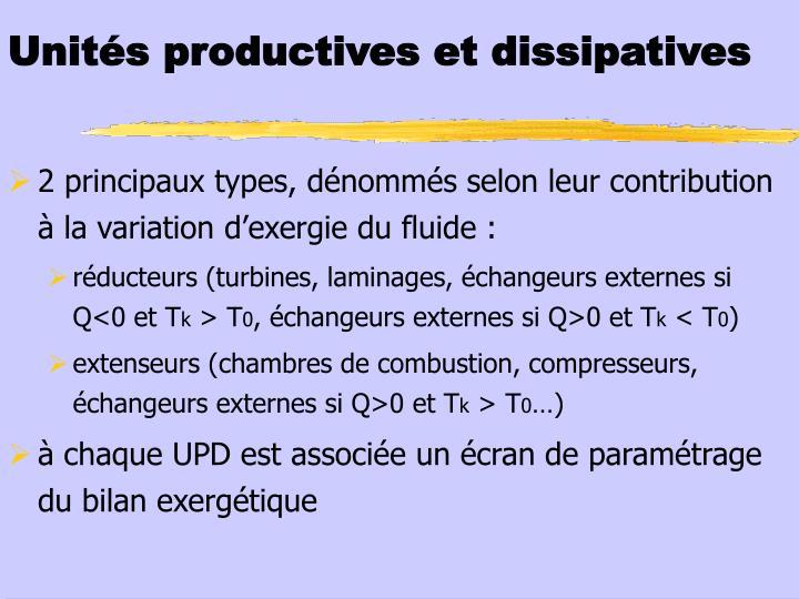 Unités productives et dissipatives