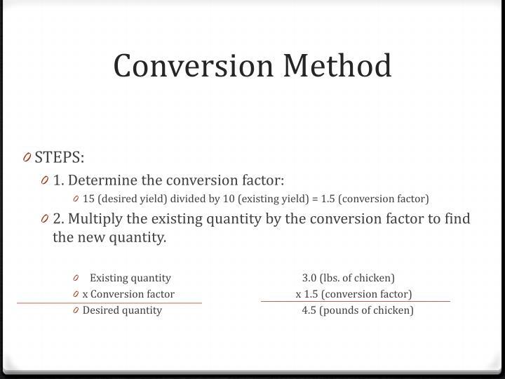Conversion Method
