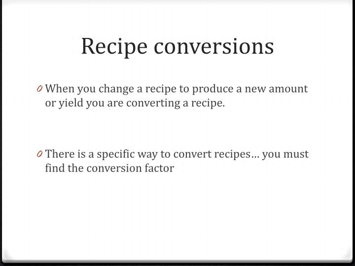 Recipe conversions