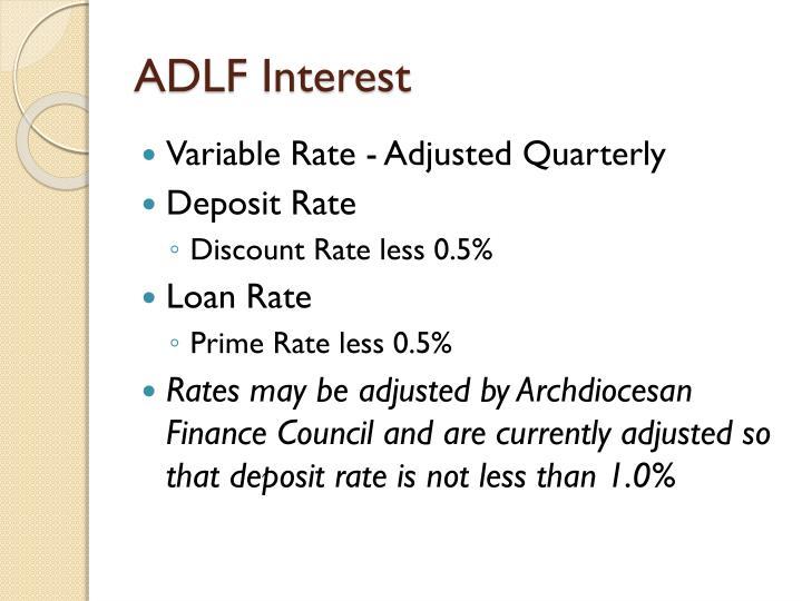 ADLF Interest