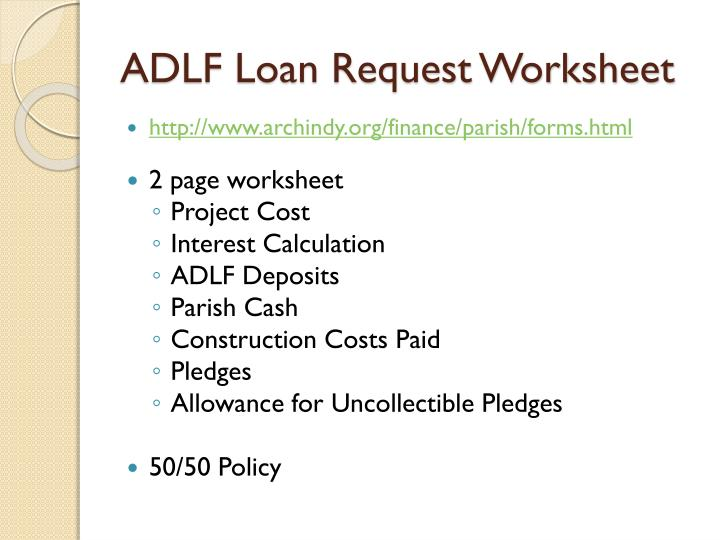 ADLF Loan Request Worksheet