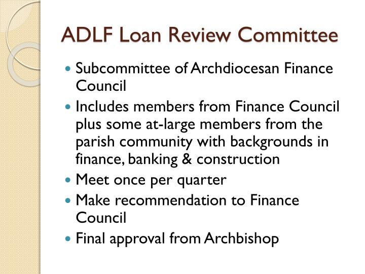 ADLF Loan Review Committee