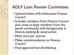 adlf loan review committee