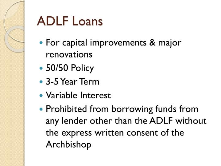 ADLF Loans