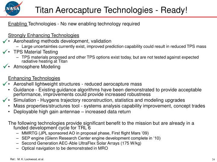 Titan Aerocapture Technologies - Ready!