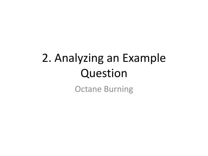 2. Analyzing an Example Question