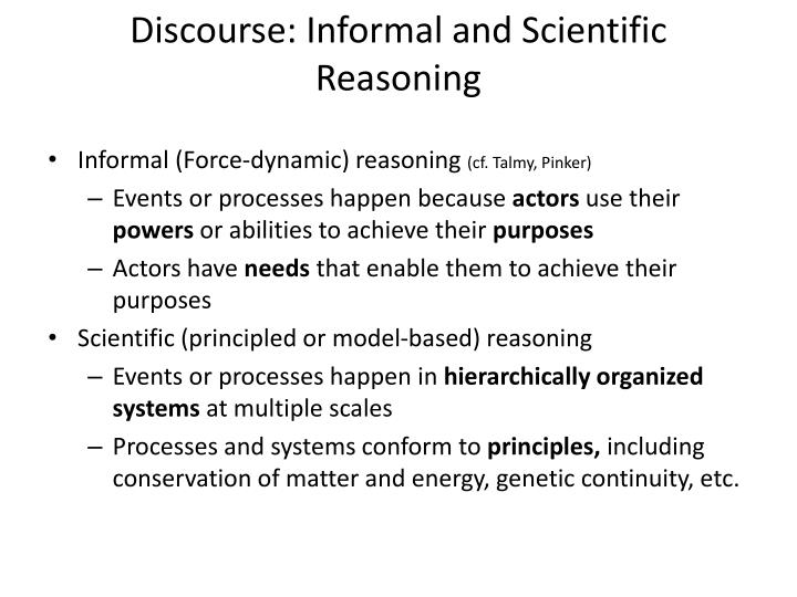 Discourse: Informal and Scientific Reasoning