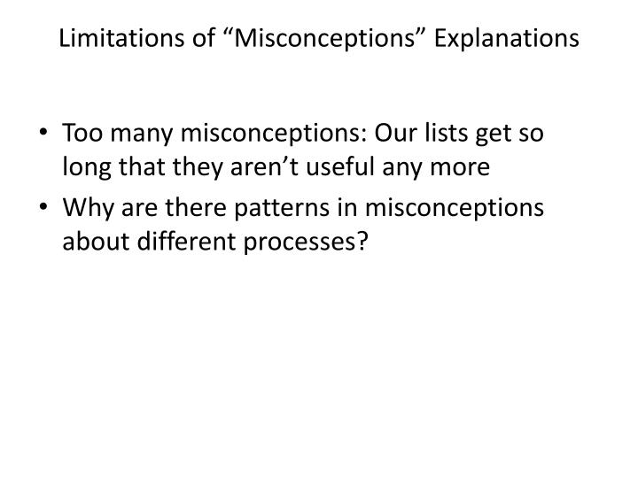 "Limitations of ""Misconceptions"" Explanations"