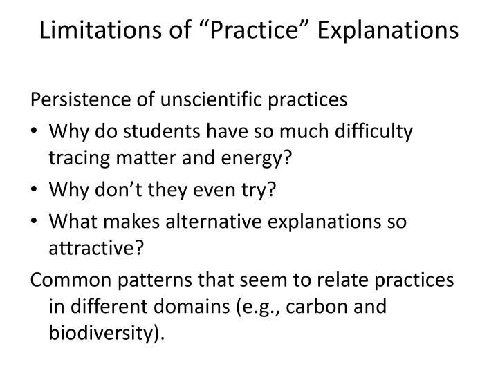 "Limitations of ""Practice"" Explanations"