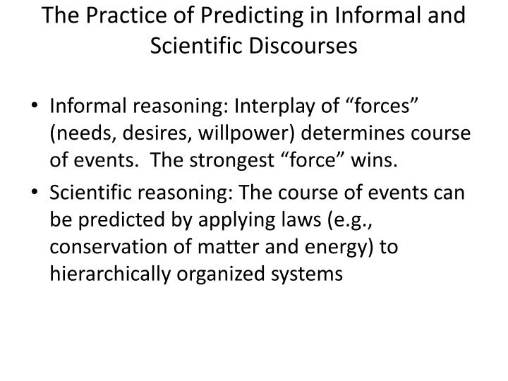 The Practice of Predicting in Informal and Scientific Discourses