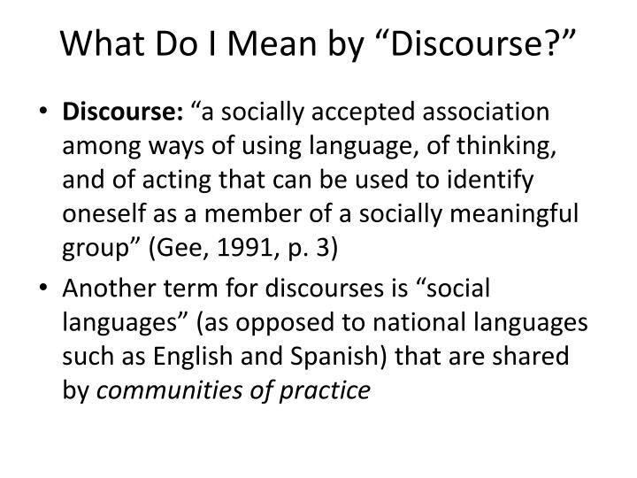 "What Do I Mean by ""Discourse?"""
