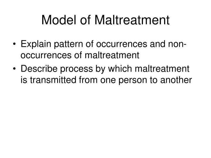Model of maltreatment