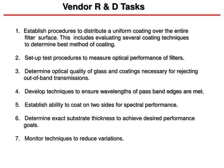 Vendor R & D Tasks