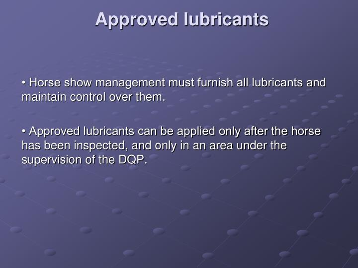 Approved lubricants