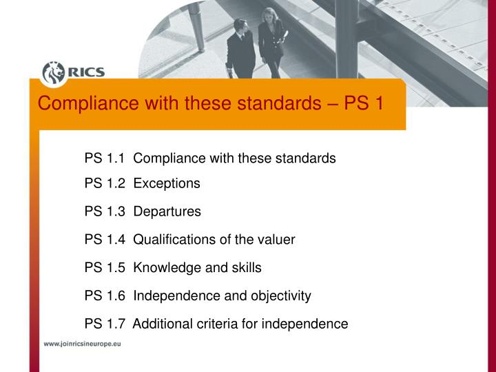 PS 1.1  Compliance with these standards