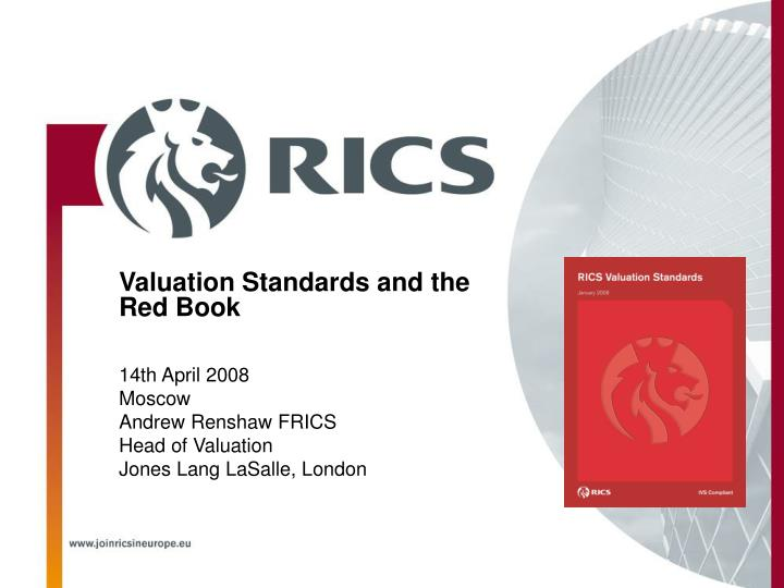 Valuation Standards and the Red Book