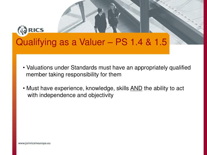 Valuations under Standards must have an appropriately qualified