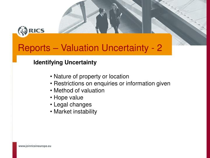 Reports – Valuation Uncertainty - 2