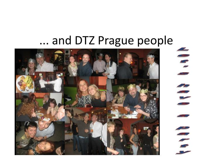 ... and DTZ Prague people