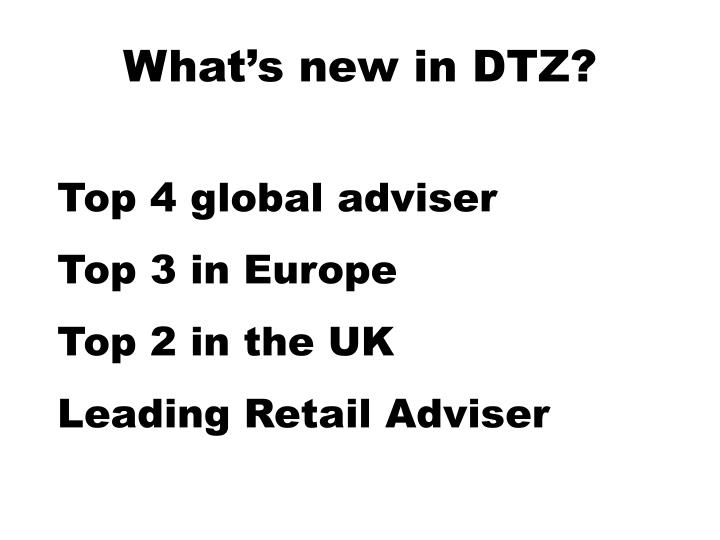 What's new in DTZ?