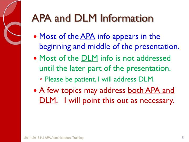 APA and DLM Information