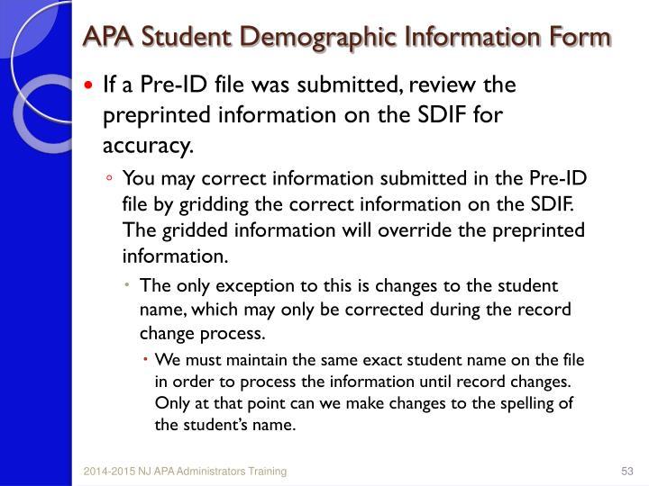 APA Student Demographic Information Form