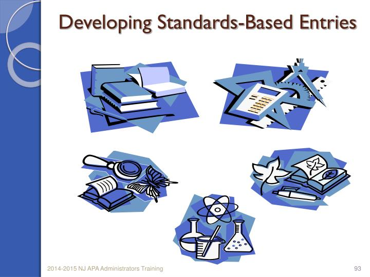 Developing Standards-Based Entries