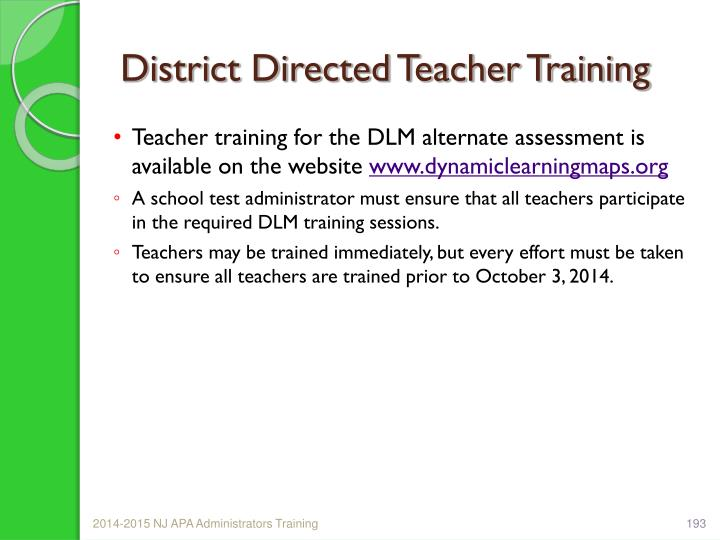 District Directed Teacher Training
