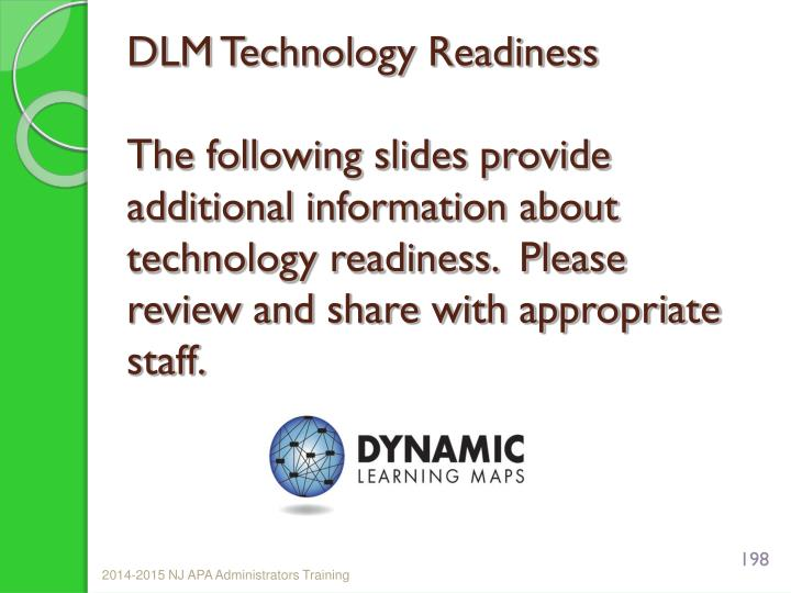 DLM Technology Readiness
